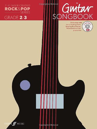 The Faber Graded Rock & Pop Series Guitar Songbook: Grades 2-3 (With Free Audio CD) por Various