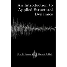 An Applied Introduction to Structural Dynamics