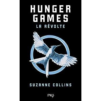 Hunger Games - Tome 3 : La révolte