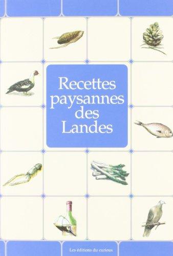 Recettes Paysannes des Landes par From Du Curieux