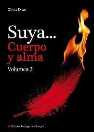 Suya, cuerpo y alma - Volumen 3 par Olivia Dean
