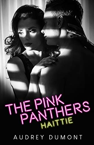 The Pink Panthers: Haittie par