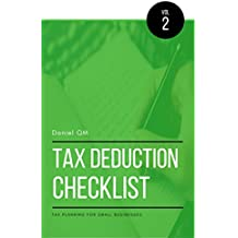 Tax Deduction Checklist: Tax Planning For Small Business (Finance Checklists Book 2) (English Edition)