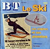 BIBLIOTHEQUE DU TRAVAIL [No 1055] du 01/02/1994 - LE SKI - SES ORIGINES ET SES PIONNIERS - LILLECHAMMER - LE RENNE....
