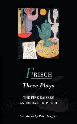 [Frisch Three Plays: