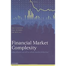Financial Market Complexity: What Physics Can Tell Us about Market Behaviour (Economics & Finance)