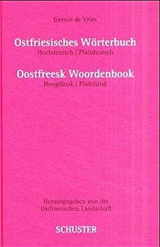 Ostfriesisches Wörterbuch: Hochdeutsch-Plattdeutsch