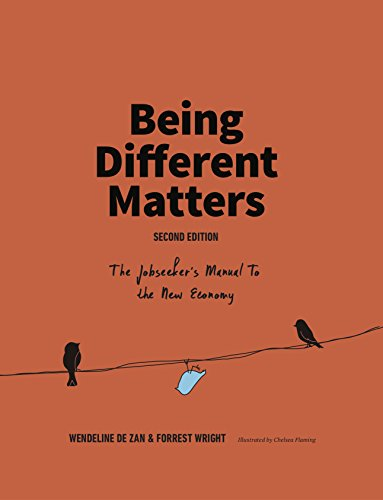 Being Different Matters: The Jobseeker's Manual to the New Economy (English Edition)