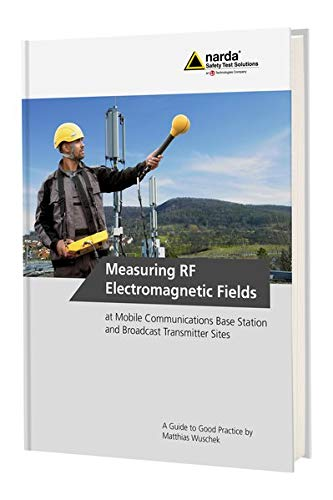Measuring RF Electromagnetic Fields at Mobile Communications Base Station and Broadcast Transmitter Sites. - Test Station