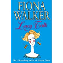 [Lucy Talk] (By: Fiona Walker) [published: September, 2001]
