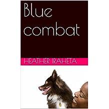 Blue combat (Italian Edition)