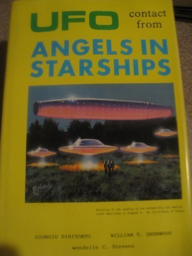Ufo Contact from Angels in Starships by Dibitonto, Giorgio, Sherwood, William T. (1990) Hardcover