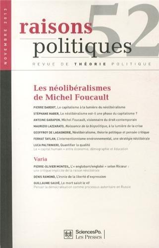 Raisons politiques, N 52, Novembre 2013 : Les nolibralismes de Michel Foucault