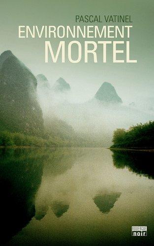 Environnement mortel : roman