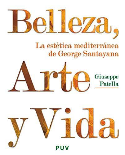 Belleza, Arte y Vida: La estética mediterránea de George Santayana