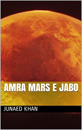Amra mars e jabo (Galician Edition) por Junaed khan