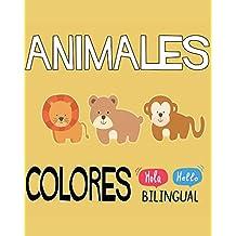 Animales De Colores (Español / Ingles): Aprende los colores y los nombres de los animales. (¿Como se Dice? nº 1)