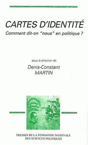 Cartes d'identité. Comment dit-on nous en politique ? par Denis-Constant Martin