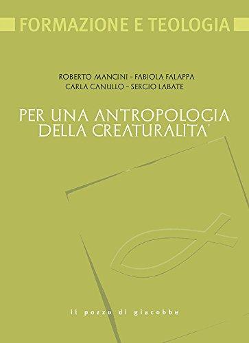 per-una-antropologia-della-creaturalita-formazione-e-teologia