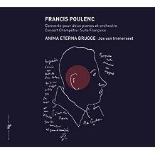 Poulenc: Concerto pour deux pianos et orchestre, Concert Champêtre & Suite Française