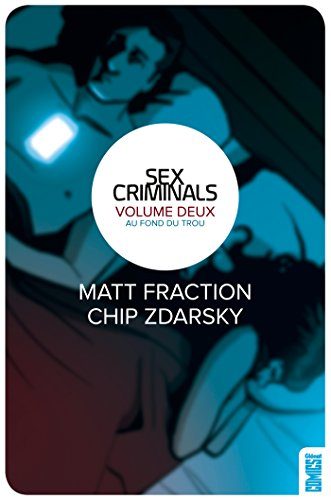 Sex Criminals - Tome 02: Au fond du trou