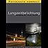 Langzeitbelichtung - Bewegung auf Fotos bannen! - Fotografie kompakt
