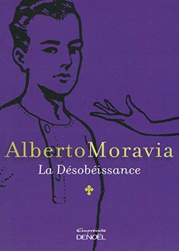 La Désobéissance par Alberto Moravia