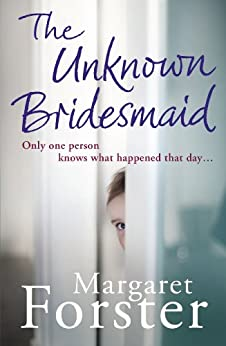 The Unknown Bridesmaid by [Forster, Margaret]