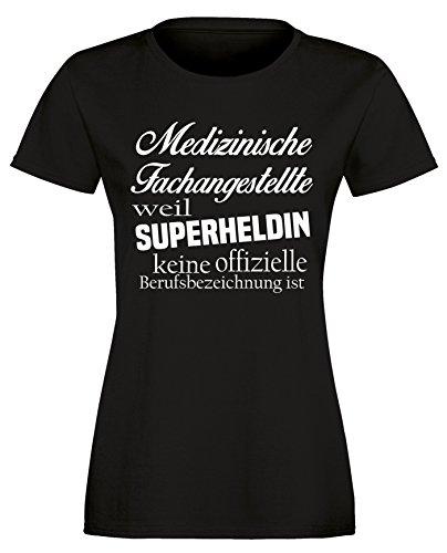 Medizinische Fachangestellte - Weil Superheldin keine Offizielle Berufsbezeichnung ist - Damen T-Shirt