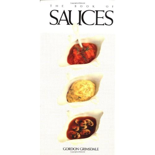 The Book of Sauces by Gordon Grimsdale (1989-09-05)