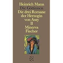 Die Göttinnen - Die drei Romane der Herzogin von Assy: II. Band: Minerva (Heinrich Mann, Studienausgabe in Einzelbänden (Taschenbuchausgabe))