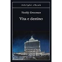 Vita e destino (Gli Adelphi)