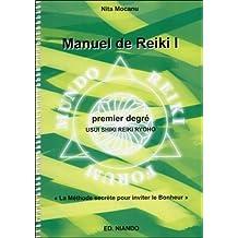 Manuel de Reiki - Premier degré