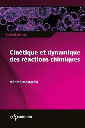 Cinétique et dynamique des réactions chimiques