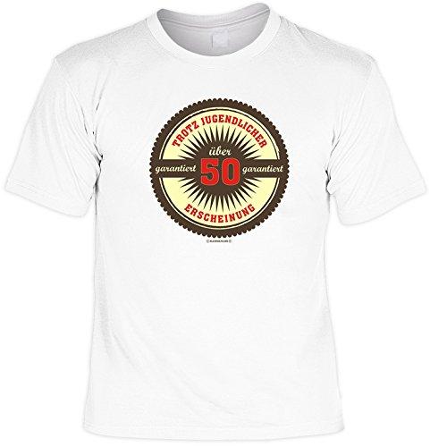 Witziges Geburtstags-Spaß-Shirt + gratis Fun-Urkunde: garantiert über 50 Weiß