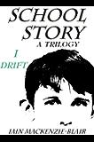 Drift (School Story Book 1)