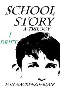 Drift (School Story Book 1) by [Mackenzie-Blair, Iain]