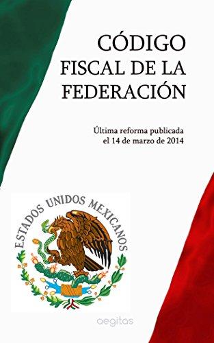 Código Fiscal de la Federación por México