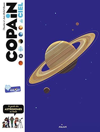 Copain du ciel: Le guide des astronomes en herbe par Jean-Michel Masson,Claudine Masson