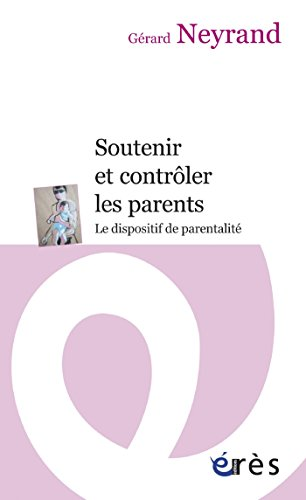 Télécharger en ligne Soutenir et contrôler les parents pdf, epub