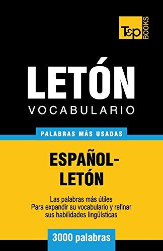 Vocabulario español-letón - 3000 palabras más usadas (T&P Books)