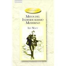 Mitos del individualismo moderno: Faust, Don Quixote, Don Juan, Robinson Crusoe (Literatura)