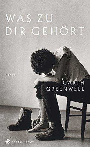 Buchseite und Rezensionen zu 'Was zu dir gehört: Roman' von Garth Greenwell