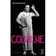 Coluche (biographie)