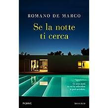 Se la notte ti cerca (Italian Edition)