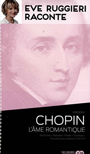 Eve Ruggieri raconte - Chopin lme romantique + 2 CD