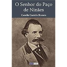 O Senhor do Paço de Ninães (Portuguese Edition)