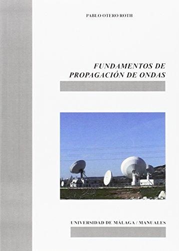 Descargar Libro Fundamentos de propagación de ondas (Manuales) de Pablo Otero Roth
