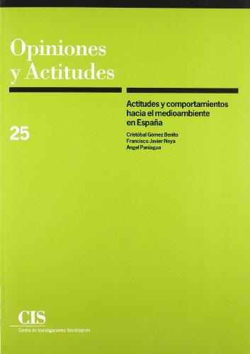 Actitudes y comportamientos hacia el medioambiente en España (Opiniones y Actitudes) por Cristóbal Gómez Benito