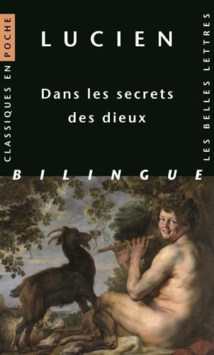 Lucien, Dans Les Secrets Des Dieux (Classiques En Poche)